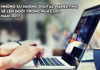 những xu hướng digital marketing 2017