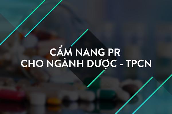 [Tài liệu] Cẩm nang Pr cho ngành Dược – TPCN