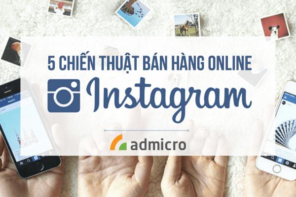 Chiến thuật bán hàng online trên instagram