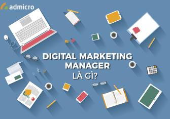 khái niệm Digital marketing manager