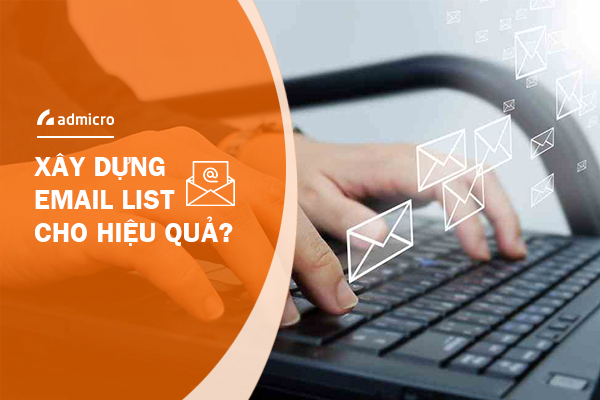 làm sao để phát triển email list