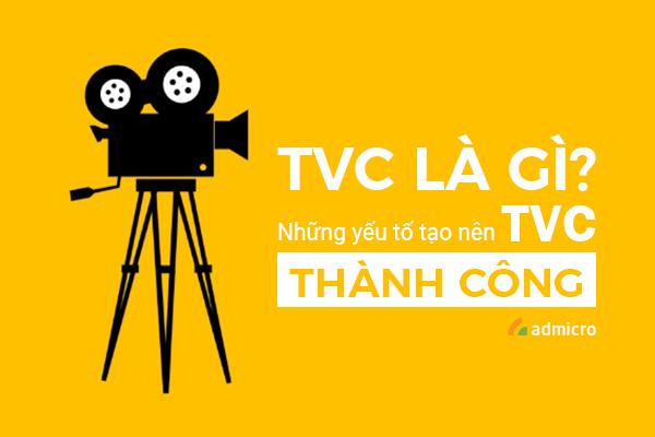 TVC là gì Những yếu tô tạo nên TVC thành công-min