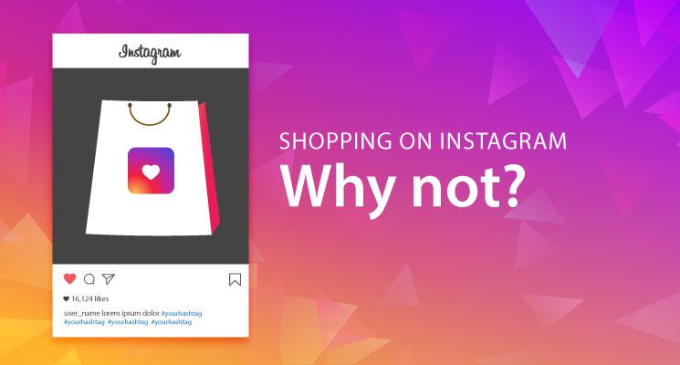 Tại sao nên bán hàng trên Instagram?