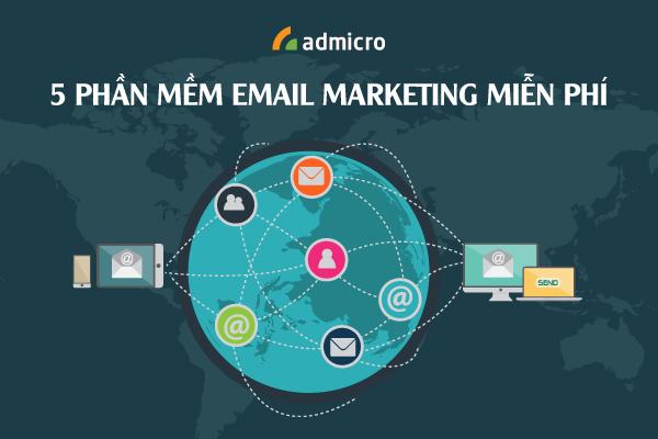 Top 5 phần mềm email marketing miễn phí mới nhất