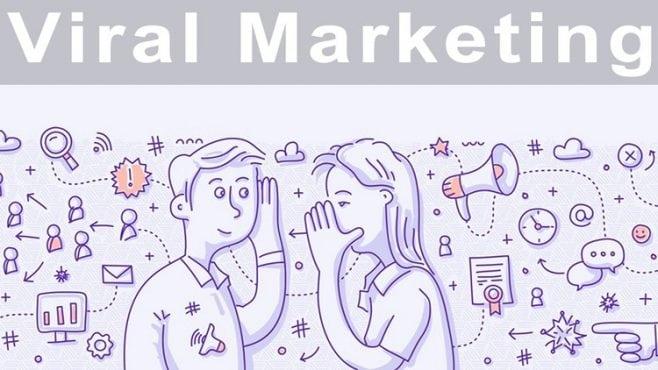 Viral Marketing - làm Marketing hiệu quả tiết kiệm chi phí