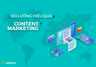 Đo lường hiệu quả Content Marketing