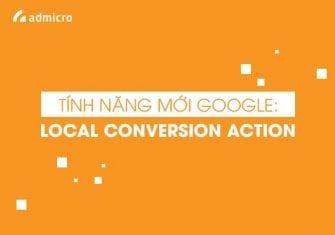 local conversion action - tính năng mới của google
