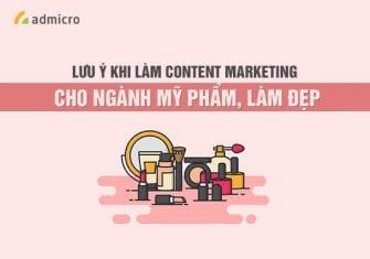 Những lưu ý làm Content Marketing cho ngành Mỹ phẩm, làm đẹp