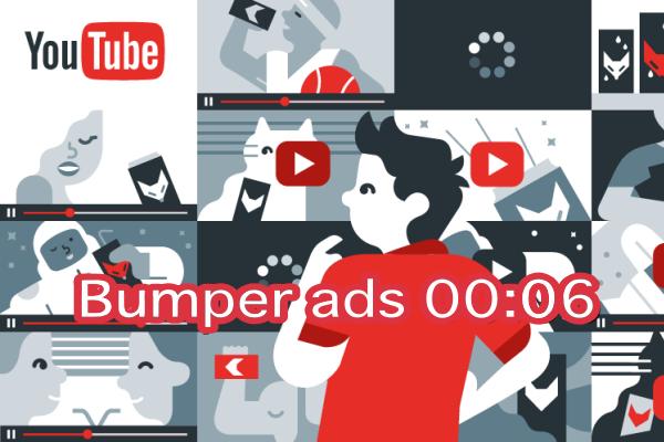 Quảng cáo Bumper Ads với 6 giây