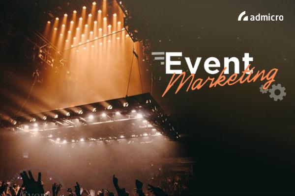 """Event Marketing - Giải pháp On+Off song hành """"bùng nổ"""" truyền thông"""