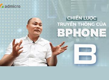 chiến lược truyền thông của Bphone