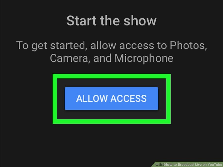 Cách live stream trên Youtube bằng điện thoại - Bước 3: Click vào cho phép truy cập
