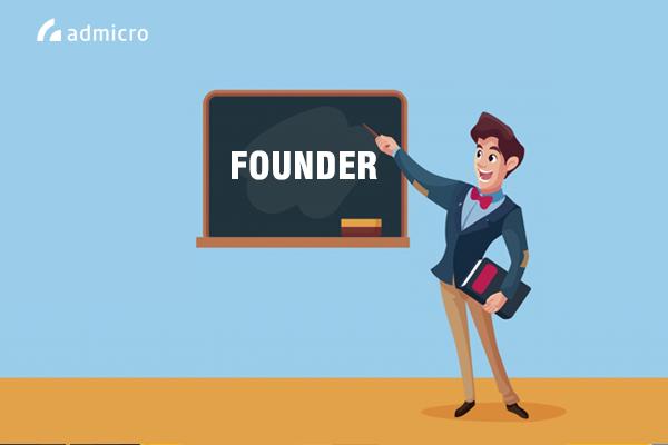 khái niệm Founder là gì