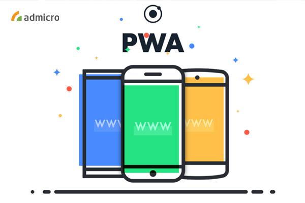 Progressive Web Apps là gì