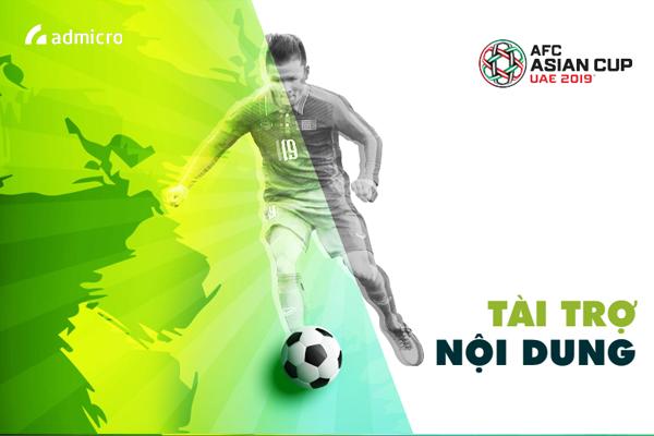 Báo giá Gói tài trợ nội dung AFC 2019: Cơ hội tuyệt vời để đồng hành cùng Đội tuyển Việt Nam
