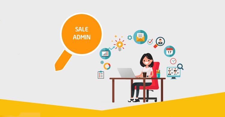 Sale Admin là gì? Nhiệm vụ và công việc của vị trí Sale Admin trong doanh nghiệp