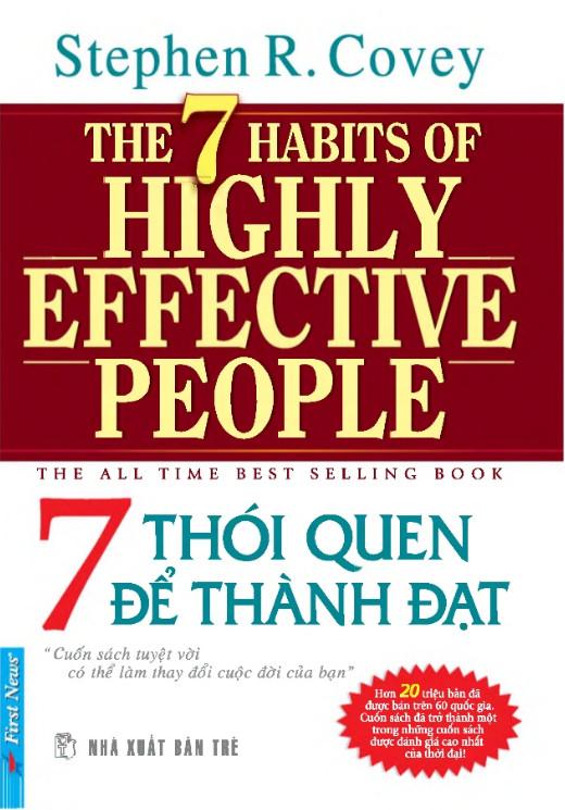 The 7 Habits of Highly Effective People - 7 thói quen của người thành đạt