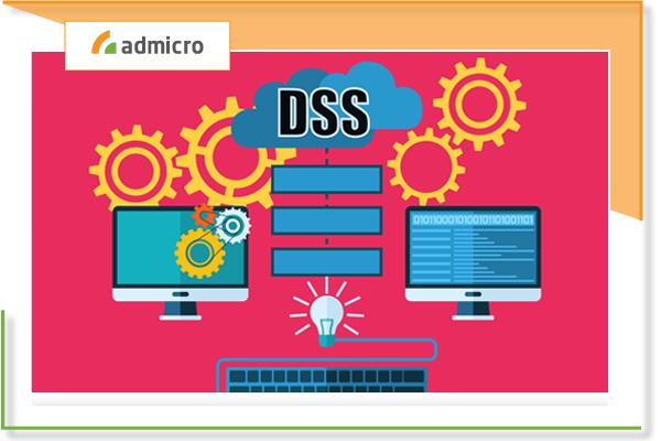 DSS là gì? Lợi ích của DSS mang lại cho doanh nghiệp