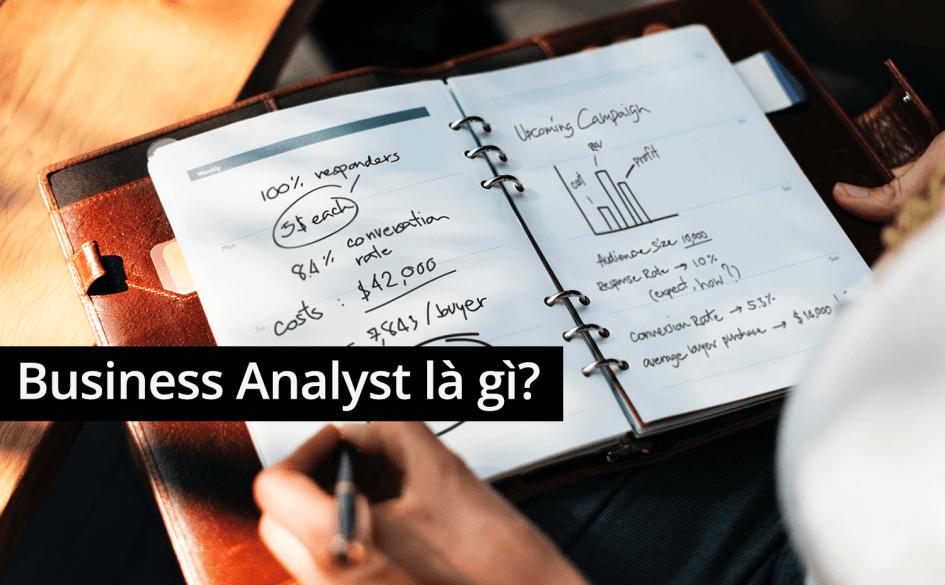 Công việc chính của Business Analytics là gì?