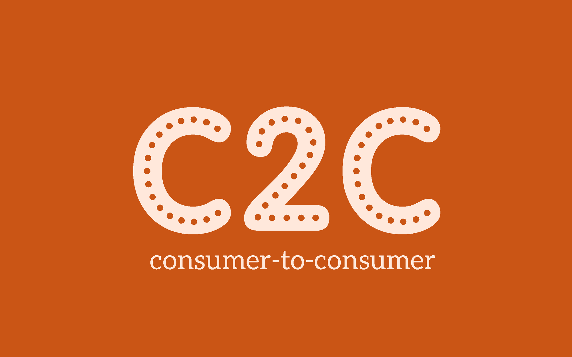 Khái niệm C2C là gì