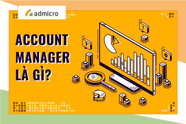 Account Manager là gì