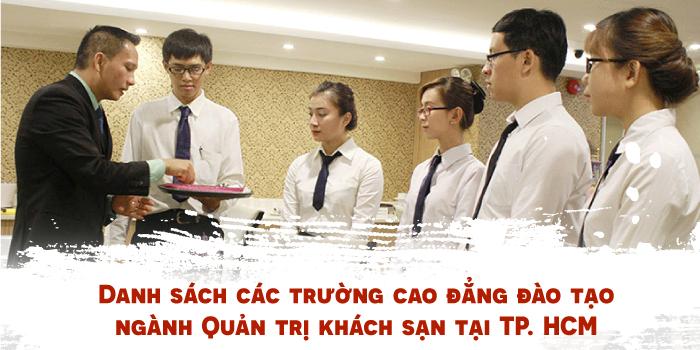 các trường cao đẳng đào tạo ngành Quản trị khách sạn tại TP. Hồ Chí Minh