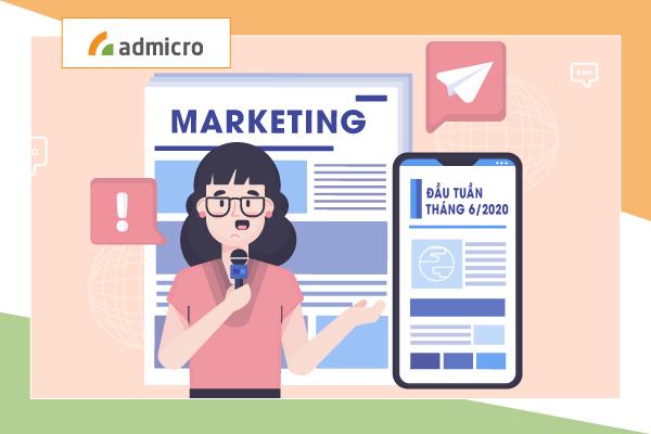 Tổng hợp bản tin Marketing tuần 1 tháng 6/2020