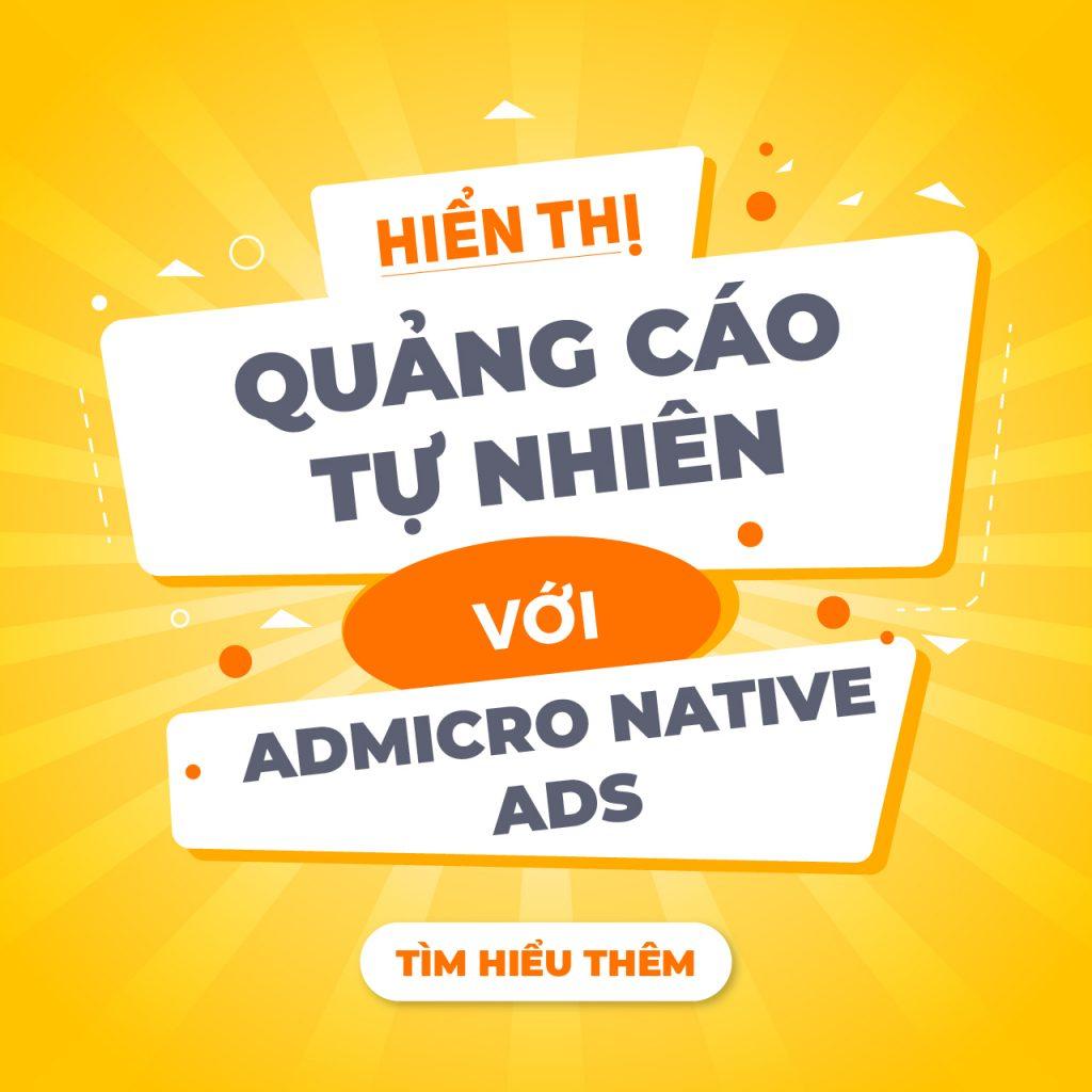 hiển thị quảng cáo tự nhiền với admicro native ads