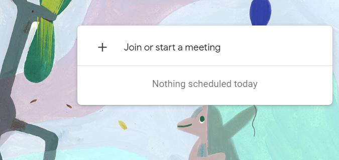 Cách tạo cuộc họp trên Meet