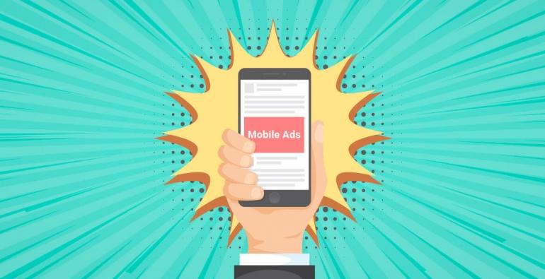 Mobile ads - Xu hướng Digital Marketing hiện đại và hiệu quả